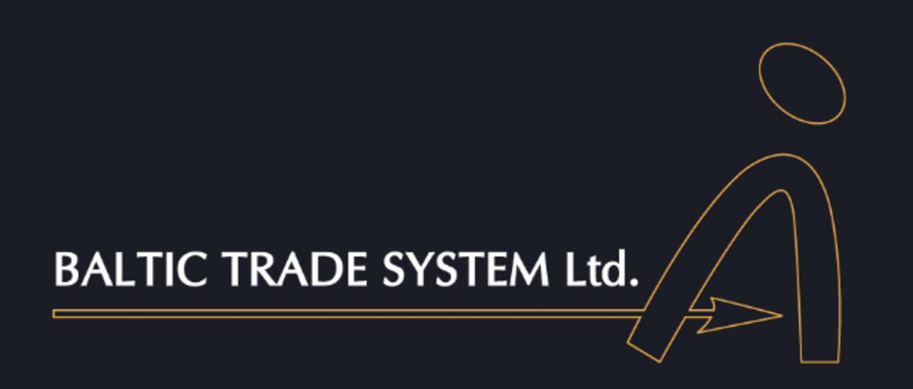BALTIC TRADE SYSTEM LTD
